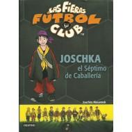 JOSCHKA EL SÉPTIMO DE CABALLERÍA