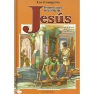 PRIMEROS AÑOS DE LA VIDA DE JESÚS