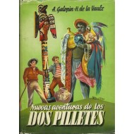 NUEVAS AVENTURAS DE LOS DOS PILLETES
