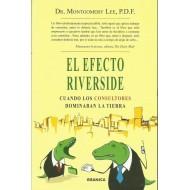 EL EFECTO RIVERSIDE: cuando los consultores dominaban la Tierra