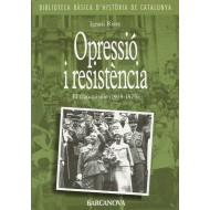 OPRESSIÓ I RESISTÈNCIA