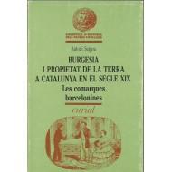 BURGESIA I PROPIETAT DE LA TERRA A CATALUNYA EN EL SEGLE XIX