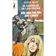 EL CASTILLO DE LAS FOCAS.DOÑA JUAN,DON JUAN,JUANA Y JUANITO