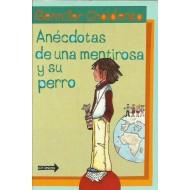 ANÉCDOTAS DE UNA MENTIROSA Y SU PERRO