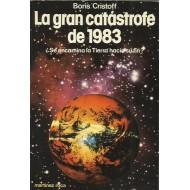 LA GRAN CATÁSTROFE DE 1983