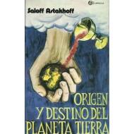 ORIGEN Y DESTINO DEL PLANETA TIERRA