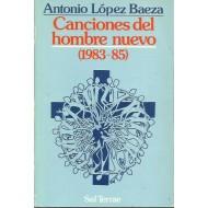 CANCIONES DEL HOMBRE NUEVO (1983-85)