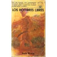 LOS VALEROSOS HOMBRES LIBRES