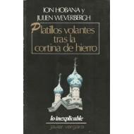 PLATILLOS VOLANTES TRAS LA CORTINA DE HIERRO