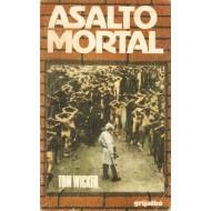 ASALTO MORTAL