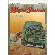 WAYNE SHELTON LA MISIÓN
