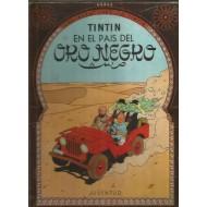 TINTIN EN EL PAIS DEL ORO NEGRO 1ª Edición 1961