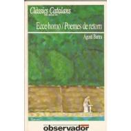ECCE HOMO/POEMES DE RETORN