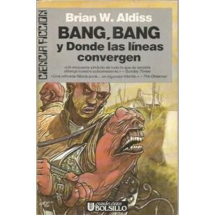 BANG BANG Y DONDE LAS LINEAS CONVERGEN