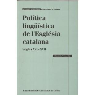 POLITICA LINGÜÍSTICA DE L´ESGLESIA CATALANA Segles XVI-XVIII