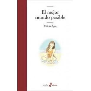 EL MEJOR MUNDO POSIBLE