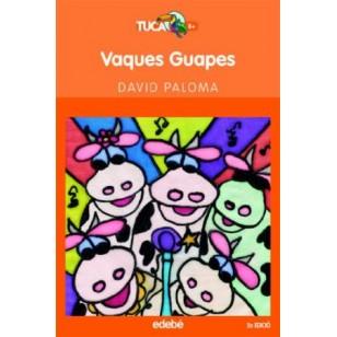 VAQUES GUAPES