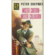 MISTER CAUTION-MISTER CALLAGHAN