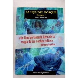 LA HIJA DEL BOSQUE Sieteaguas I