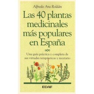 LAS 40 PLANTAS MEDICINALES MÁS POPULARES EN ESPAÑA