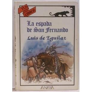 LA ESPADA DE SAN FERNANDO