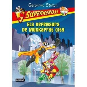 SUPERHEROIS ELS DEFENSORS DE MUSKARRAT CITY
