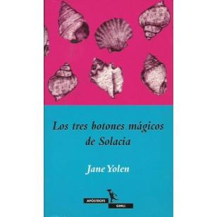 LOS TRES BOTONES MÁGICOS DE SOLACIA