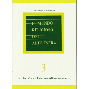 EL MUNDO RELIGIOSO DEL ALTO ESERA