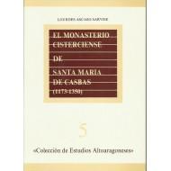 EL MONASTERIO CISTERCIENSE DE SANTA MARÍA DE CASBAS (1173-1350)