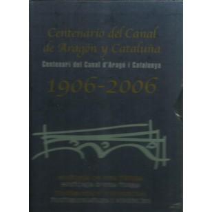 CENTENARIO DEL CANAL DE ARAGÓN Y CATALUÑA
