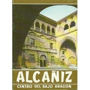 ALCAÑIZ,CENTRO DEL BAJO ARAGÓN