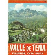 VALLE DE TENA,EXCURSIÓN,CAZA,PESCA