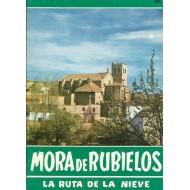 MORA DE RUBIELOS,LA RUTA DE LA NIEVE