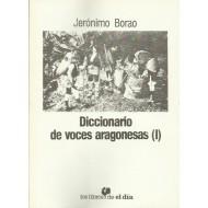 DICCIONARIO DE VOCES ARAGONESAS (I)