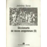 DICCIONARIO DE VOCES ARAGONESAS (II)