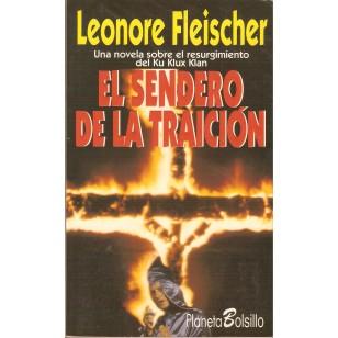 EL SENDERO DE LA TRAICIÓN