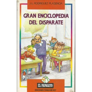 GRAN ENCICLOPEDIA DEL DISPARATE