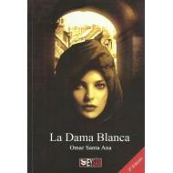 LA DAMA BLANCA (Ejemplar autografiado y dedicado por el autor)