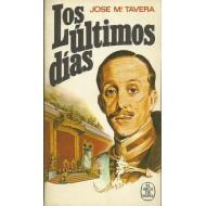 LOS ÚLTIMOS DÍAS.12, 13, 14 y 15 de abril de 1931