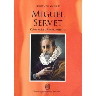 MIGUEL SERVET Cumbre del renacimiento
