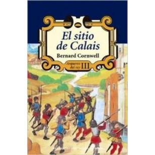 EL SITIO DE CALAIS Arqueros del Rey III