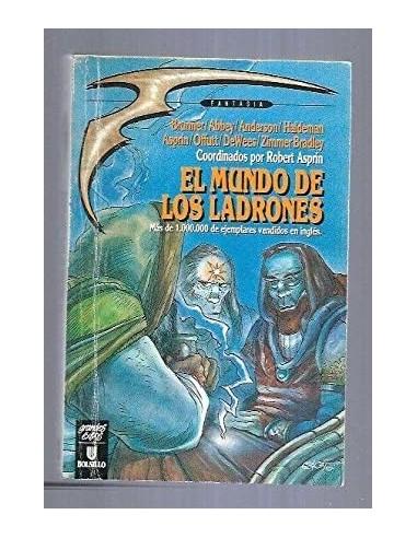 EL MUNDO DE LOS LADRONES Coordinado...
