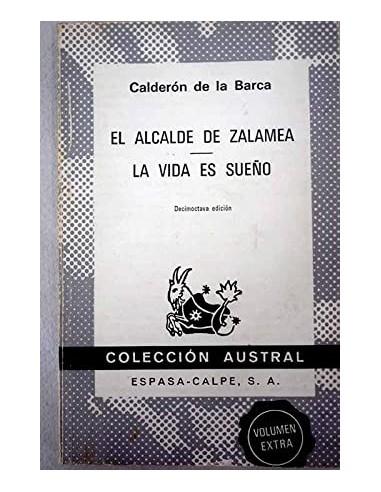 EL ALCALDE DE ZALAMEA/LA VIDA ES SUEÑO