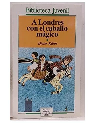 A LONDRES CON EL CABALLO MÁGICO