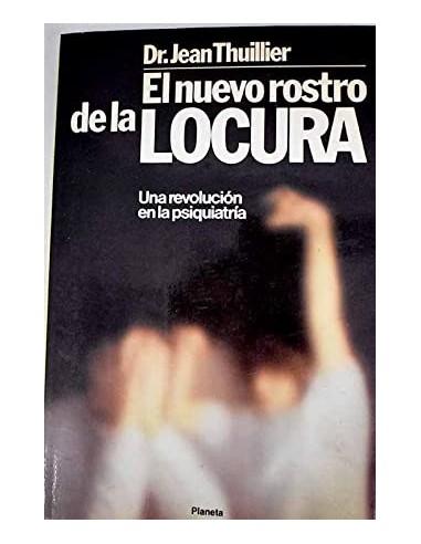 EL NUEVO ROSTRO DE LA LOCURA una...
