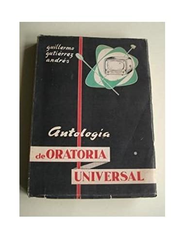 ANTOLOGÍA DE ORATORIA UNIVERSAL