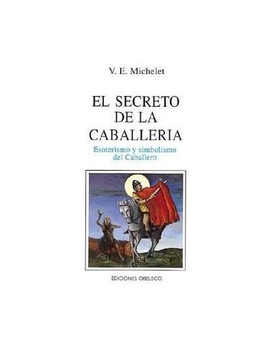 EL SECRETO DE LA CABALLERÍA...